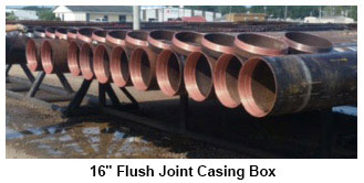 16 Flush Joint Casing BOX
